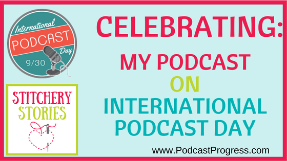 blog post - Celebrating my podcast on International Podcast Day