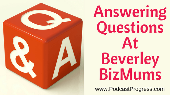 blog post answering q&a at Beverley BizMums